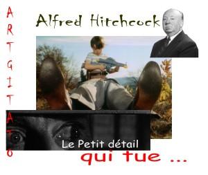 Alfred Hitchcock Le Petit Détail qui tue Artgitato