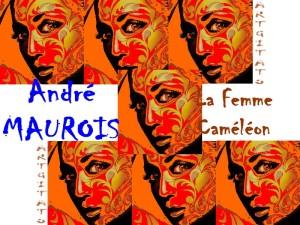 André Maurois La femme caméléon Artgitato