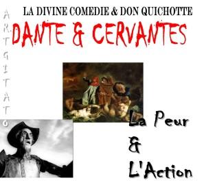 Dante & Cervantes La Peur Artgitato Divine Comédie et le Quichotte
