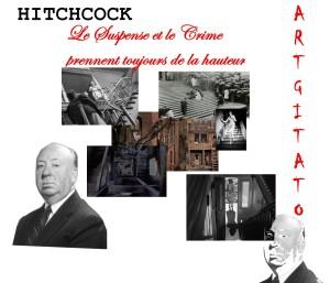 HITCHCOCK LE SUSPENSE ET LE CRIME PRENNENT TOUJOURS DE LA HAUTEUR Artgitato