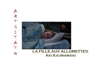 LA FILLE AUX ALLUMETTES d'Aki Kaurismäki