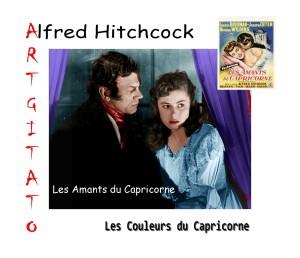 LES AMANTS DU CAPRICORNE (1950) Artgitato Alfred HITCHCOCK, les Couleurs du Capricorne