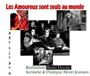 LES AMOUREUX SONT SEULS AU MONDE Henry Decoin Artgitato