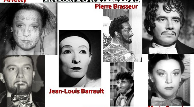 LES ENFANTS DU PARADIS de Marcel CARNE : LA FRAGILITE DU DEVOILEMENT INTERIEUR