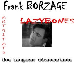 Lazybones Borzage Artgitato