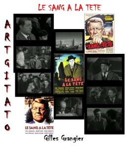 Le Sang à la tête Gilles Grangier Artgitato