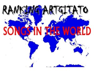 RANKING ARTGITATO SONGS OF THE WORLD CHANSONS PAR PAYS