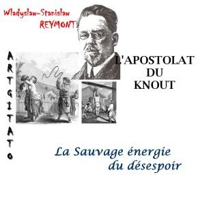 Wladyslaw-Stanislaw REYMONT - L'APOSTOLAT DU KNOUT Artgitato
