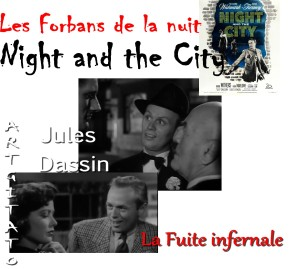 LES FORBANS DE LA NUIT Night and The City Jules Dassin Artgitato