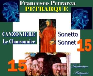 Pétrarque CHANSONNIER PETRARQUE Sonnet 15 canzoniere petrarca sonetto 15 Artgitato