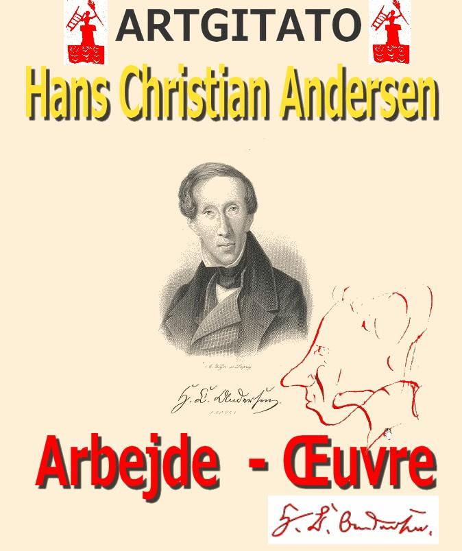 Andersen Hans Christian Andersen Oeuvre Arbejde Artgitato 2