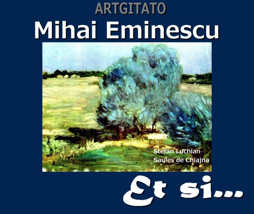 Et si Poésie de Mihai Eminescu Artgitato Stefan Luchian Salciile de la Chiajna