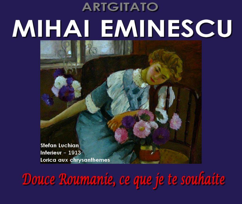 Mihai Eminescu Douce Roumanie Ce que je te souhaiteStefan Luchian Intérieur 1913