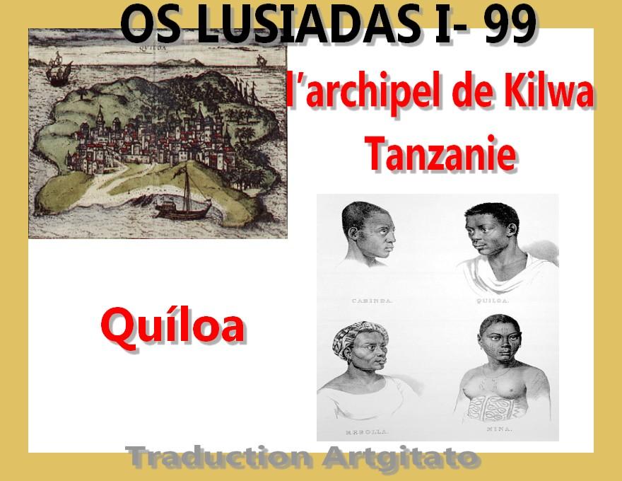 Kilwa Quíloa Quiloa archipèle Tanzanie Os Lusiadas Chant I 99 verso verset 99
