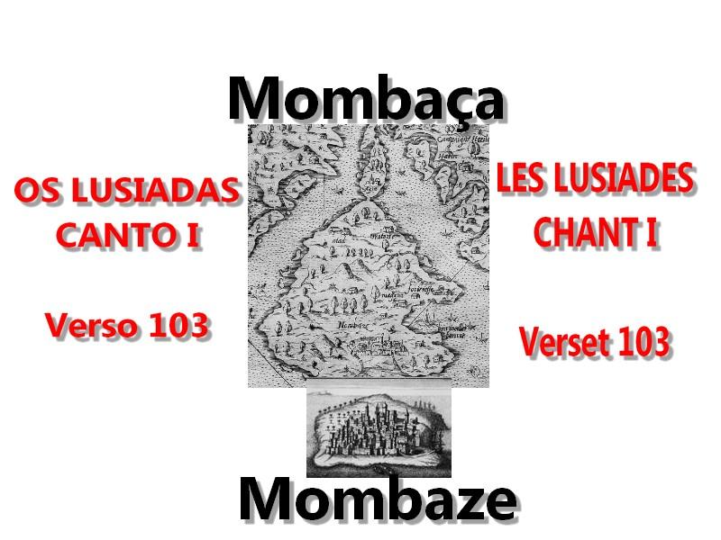 Os lusiadas Les lusiades Mombaze Mombaça Camoes Canto I Chant I 103 Vasco de Gama artgitato traduction
