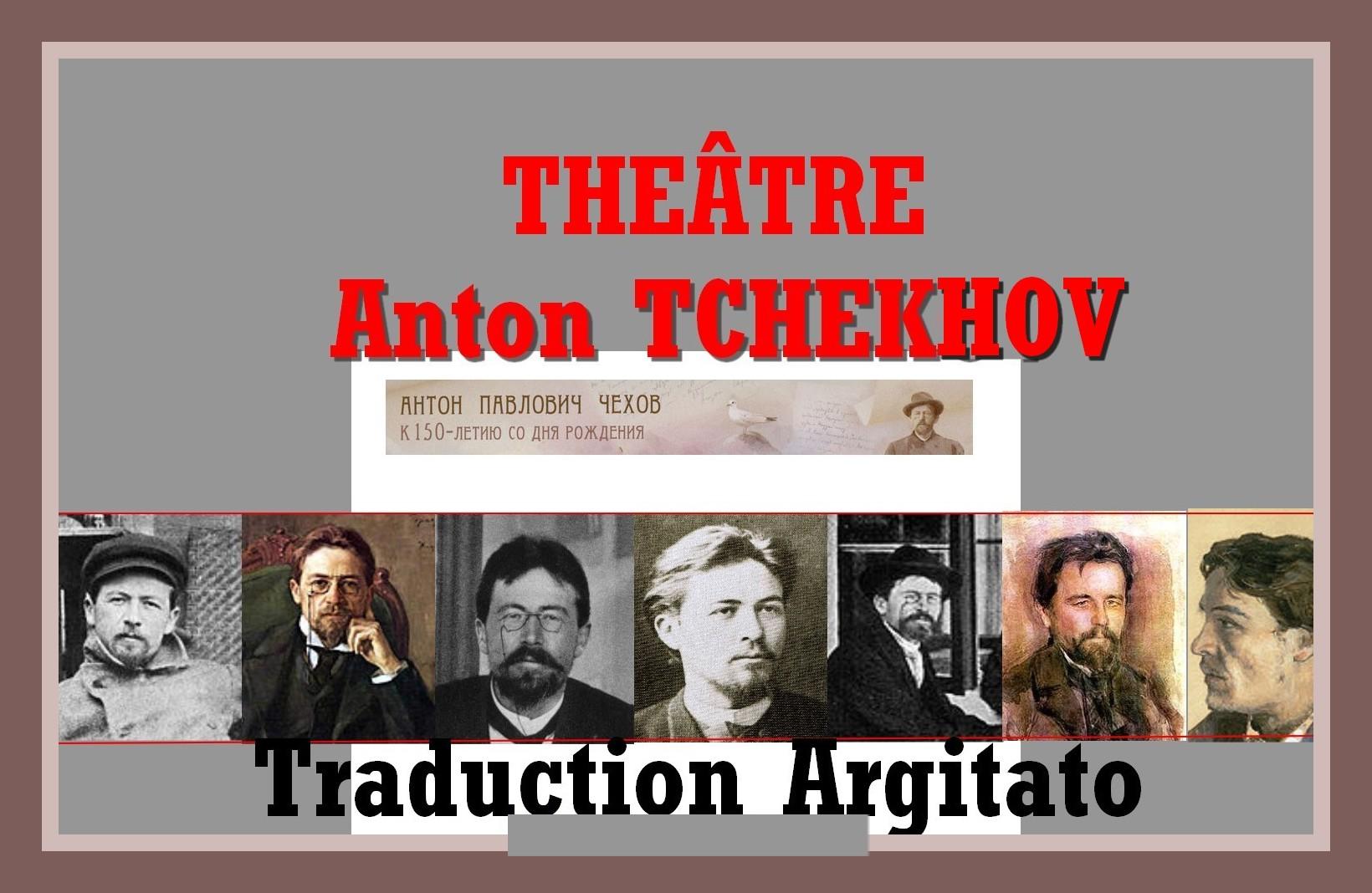Tchekhov Artgitato Théâtre d'Anton Tchekhov