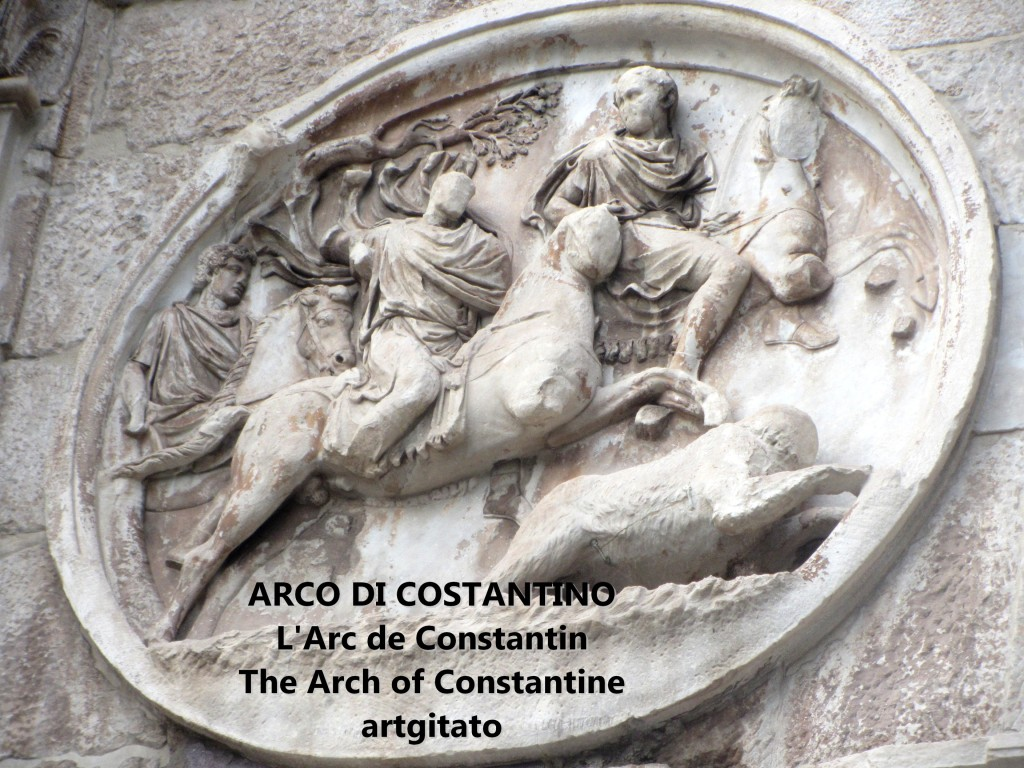 ARCO DI COSTANTINO Arc de Constantin The Arch of Constantine artgitato 9