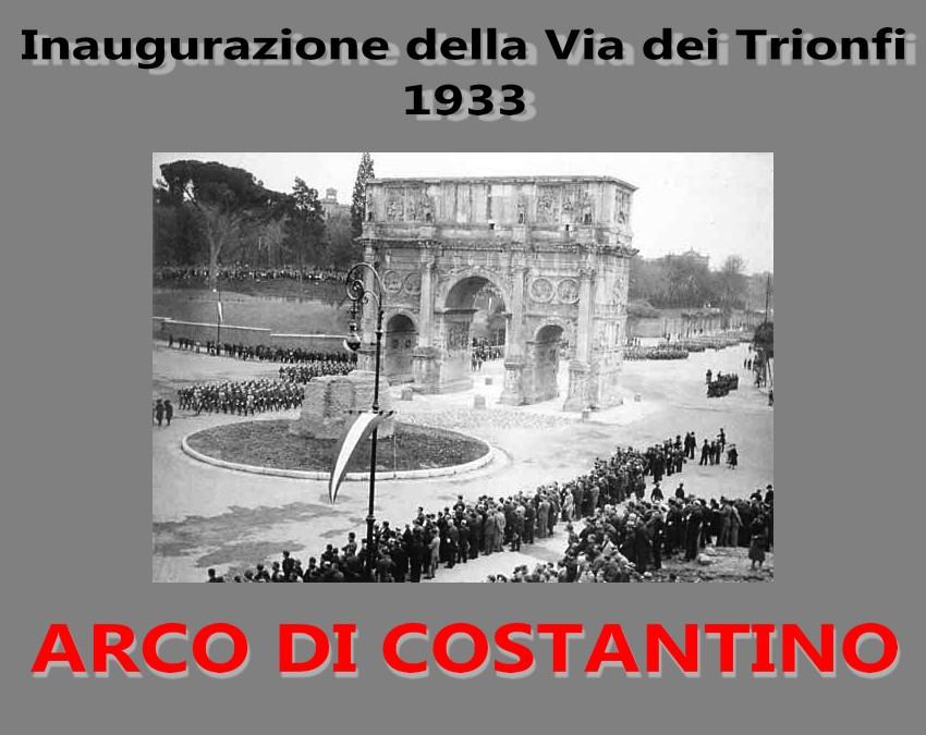 Arco_di_Costantino 1933 Inauguration della via dei Trionfi artgitato