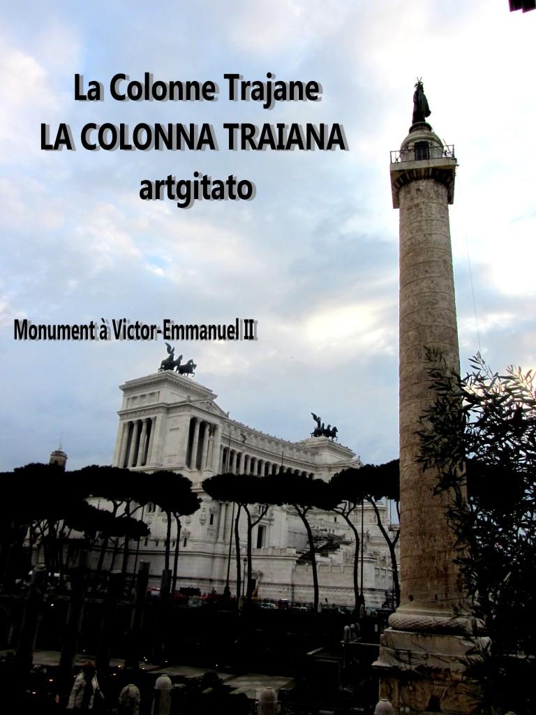 Colonne Trajane - La Colonna Traiana artgitato Roma Rome 6