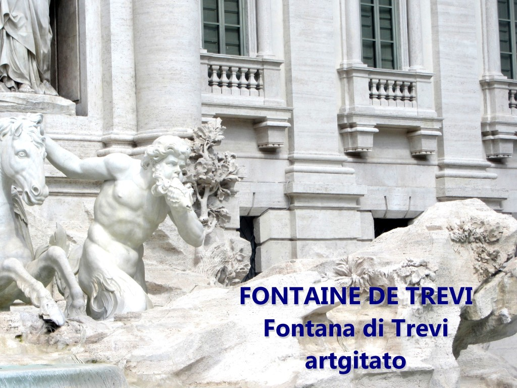 Fontana di Trevi Fontaine de Trevi artgitato 4