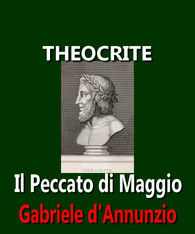 Gabriele d'Annunzio Il peccato di maggio Theocritus-greek-poet-born-in-syracuse