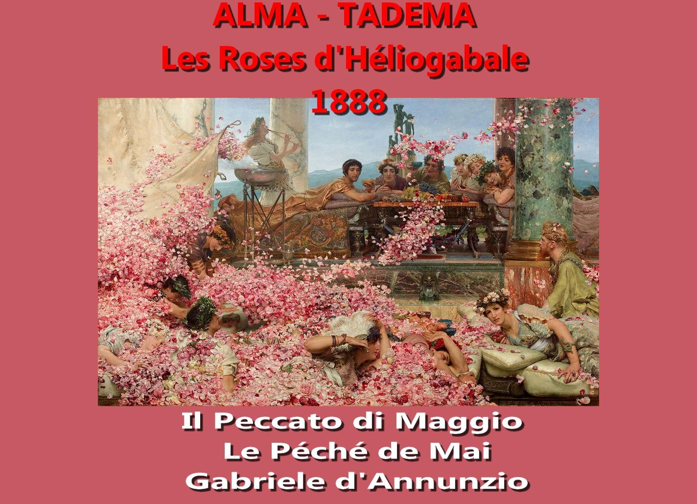 Gabriele d'Annunzio Le péché de mai - Alma-Tadema The_Roses_of_Heliogabalus