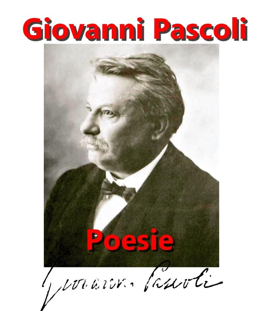 Giovanni Pascoli artgitato poesie poesia