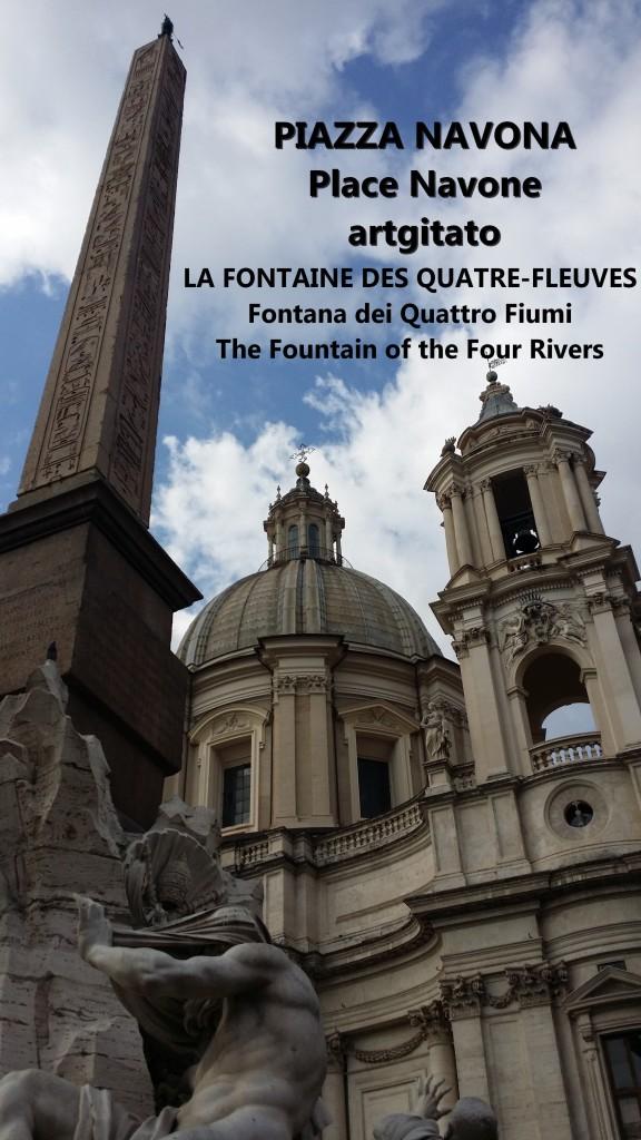 LA FONTAINE DES QUATRE-FLEUVES Piazza Navona Place Navone Rome Roma artgitato 12