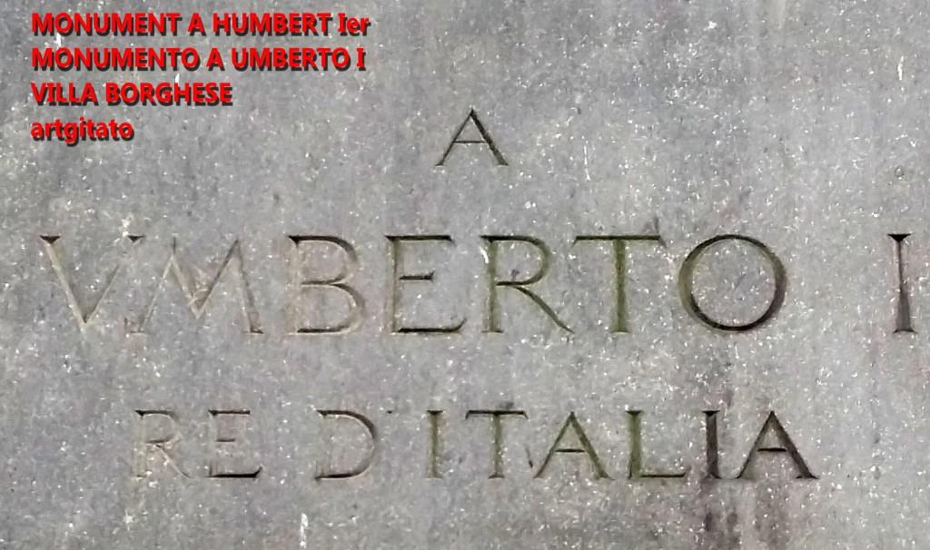 Monument à Humbert Ier Monumento a Umberto I Villa borghese rome roma artgitato plaque