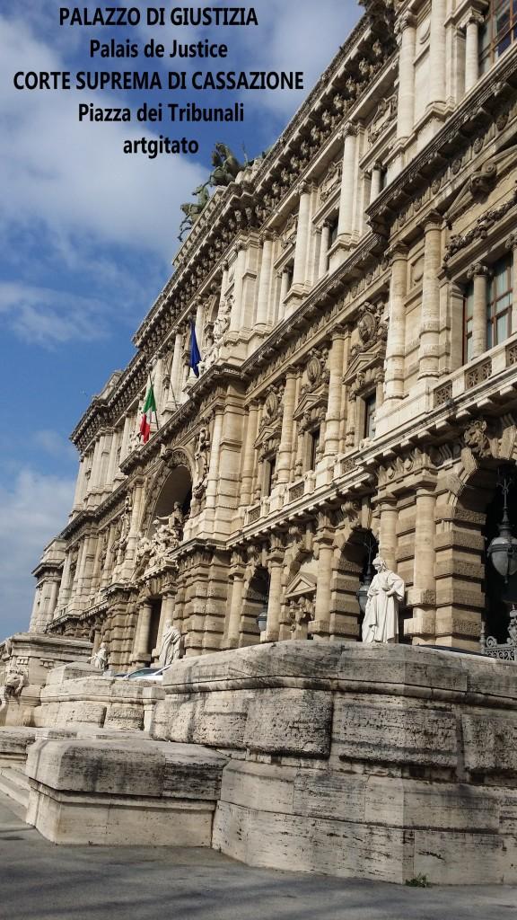 PALAZZO DI GIUSTIZIA - Palais de Justice - CORTE SUPREMA DI CASSAZIONE Piazza dei Tribunali 3