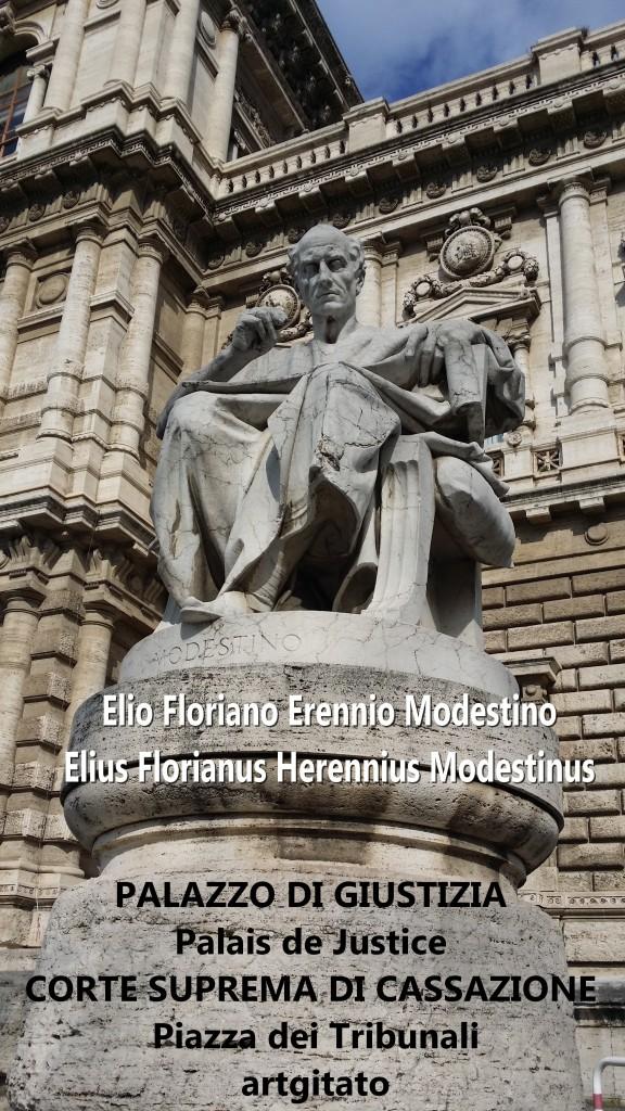 PALAZZO DI GIUSTIZIA - Palais de Justice - CORTE SUPREMA DI CASSAZIONE Piazza dei Tribunali 4 Elio Floriano Errenio Modestino