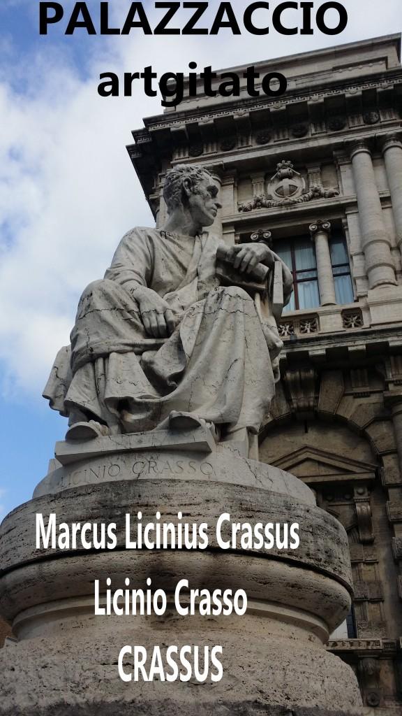 PALAZZO DI GIUSTIZIA - Palais de Justice - CORTE SUPREMA DI CASSAZIONE rome Roma Crassus licinio Crasso marcus licinius Crassus PIAZZA DEI TRIBUNALI Palazzaccio