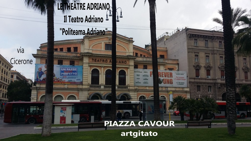 Piazza Cavour Place Cavour Rome Roma artgitato 5 LE THEÂTRE ADRIANO Teatro Adriano
