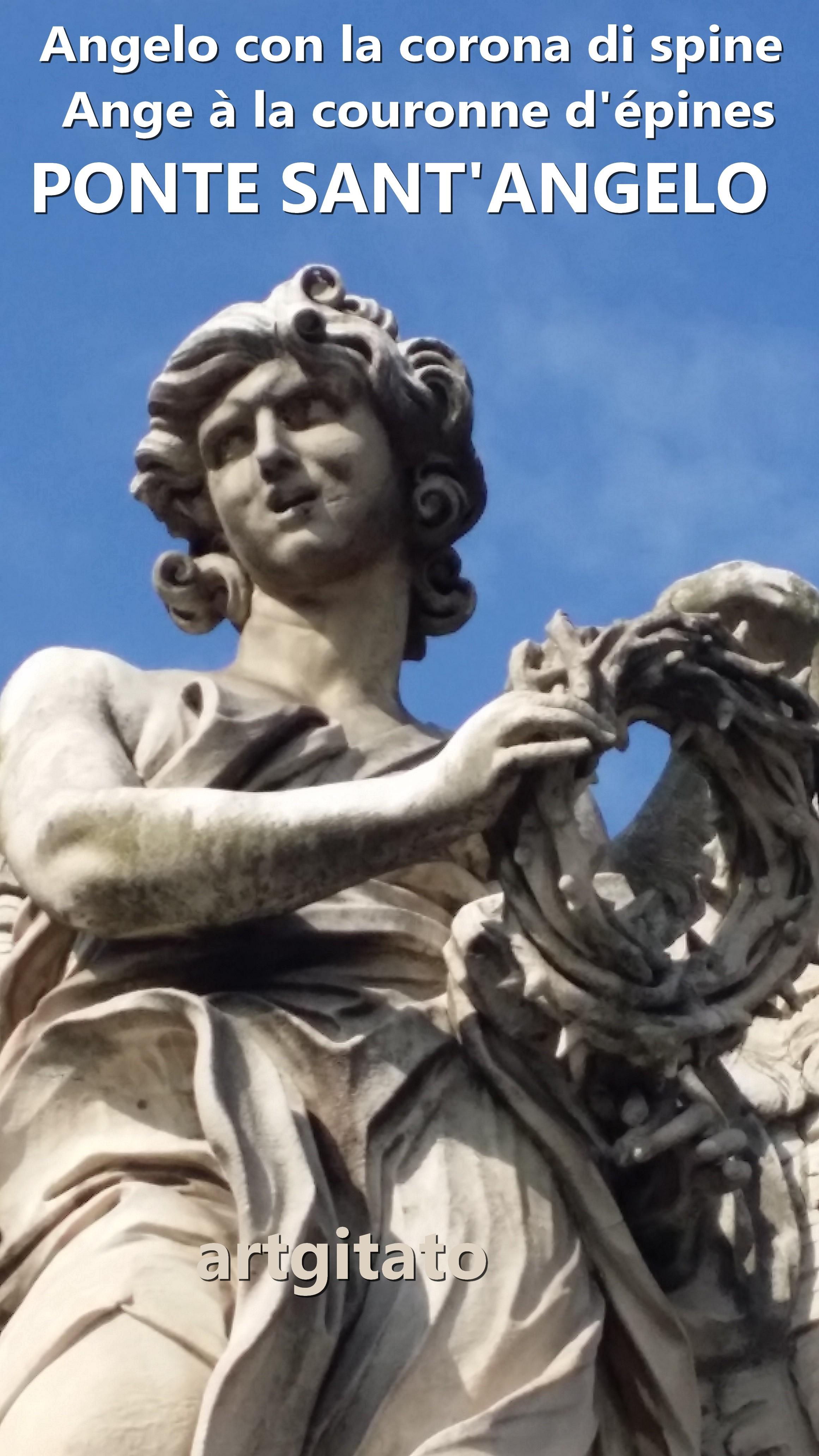 Ponte Sant'Angelo Pont Saint Ange artgitato Rome Roma Angelo con la corona di spine 1