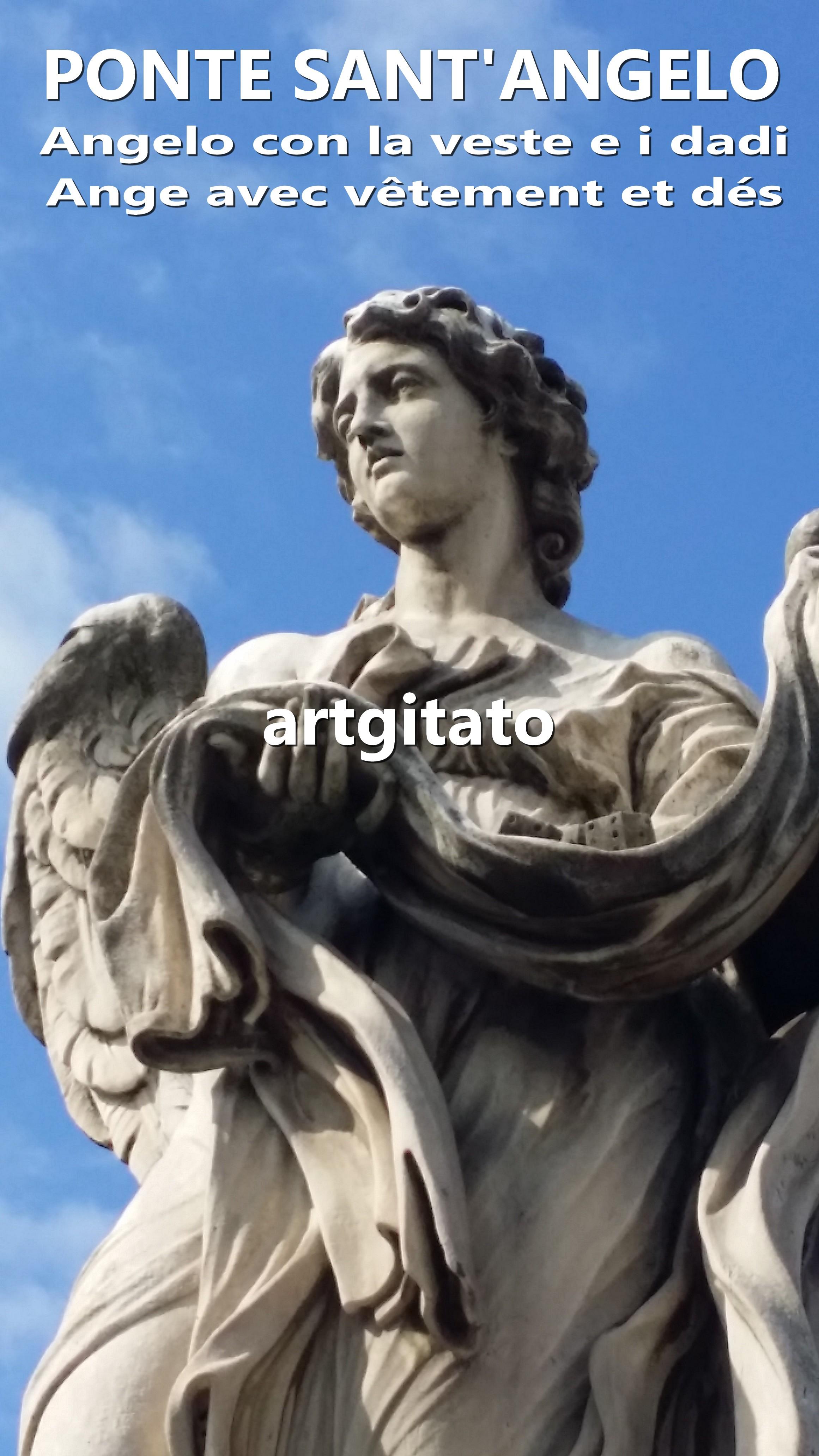 Ponte Sant'Angelo Pont Saint Ange artgitato Rome Roma Angelo con la veste e i dadi 1
