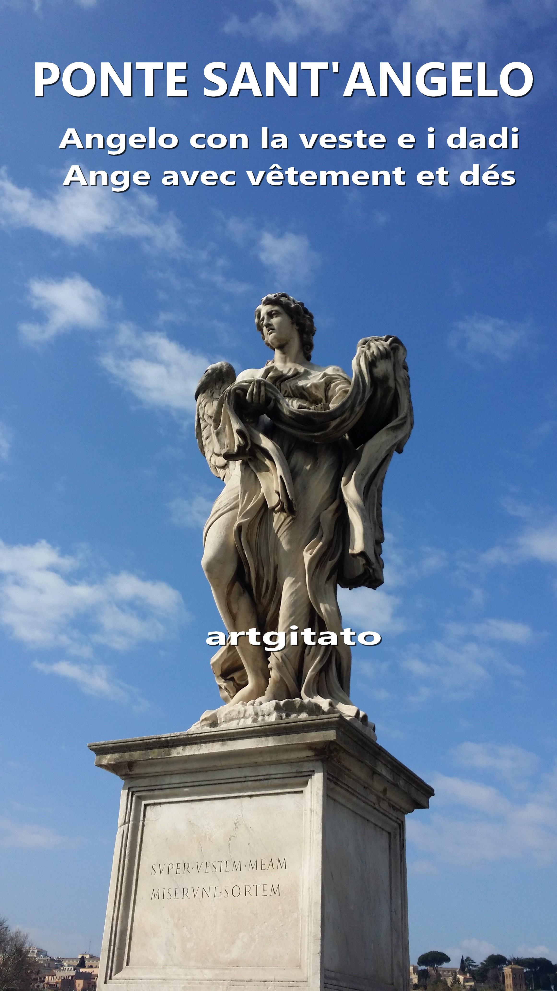 Ponte Sant'Angelo Pont Saint Ange artgitato Rome Roma Angelo con la veste e i dadi 2