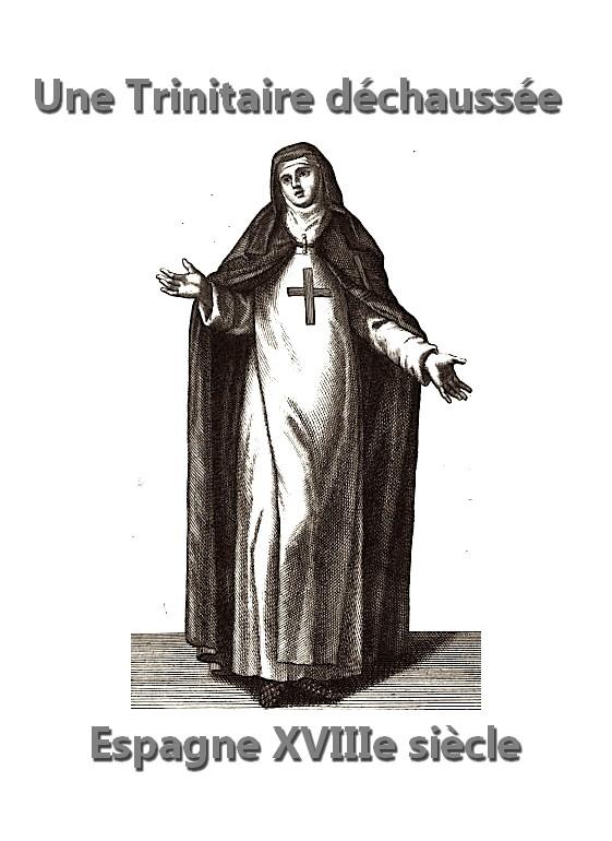 Religieuse Ordre Trinitaire déchaussée Espagne XVIIIe siècle