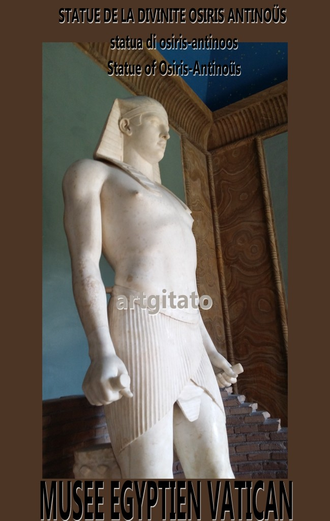 STATUE DE LA DIVINITE OSIRIS ANTINOÜS StatuaStatue osiris antinoos anrinoüs vatican artgitato