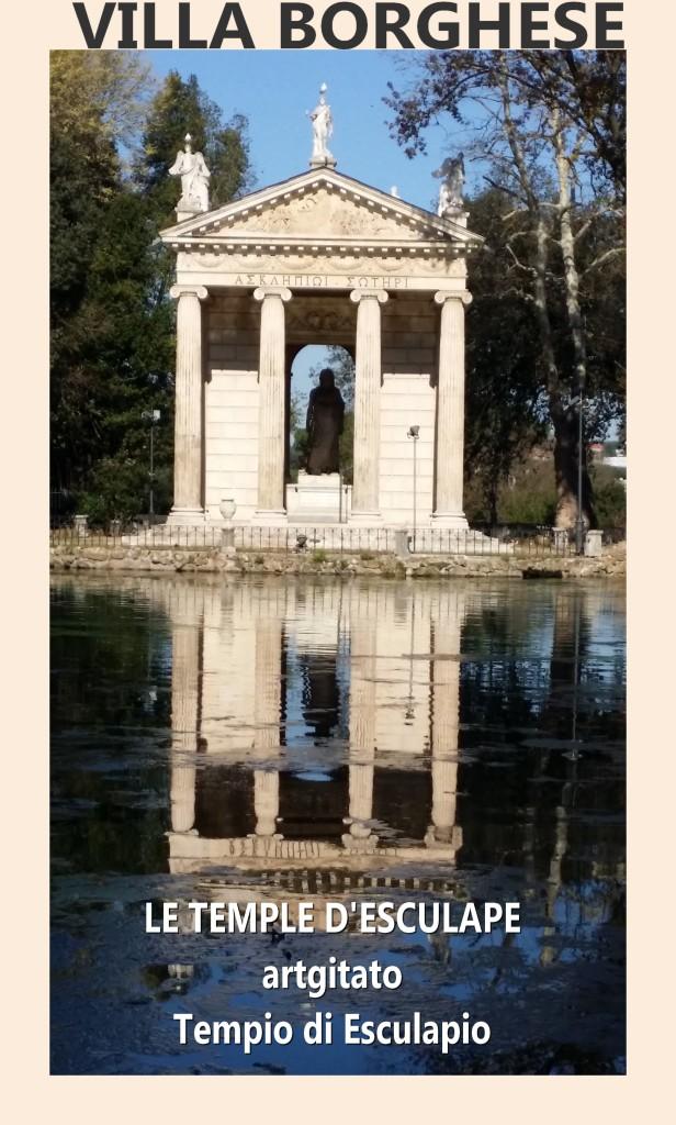 Villa Borghese Villa Borghèse Rome Roma Temple d'Esculape Tempio di Esculapio artgitato 4