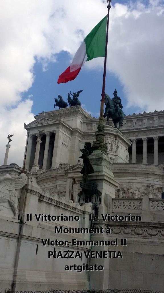 il vittoriano le victorien monument à emmanuel II Piazza venetia artgitato 2