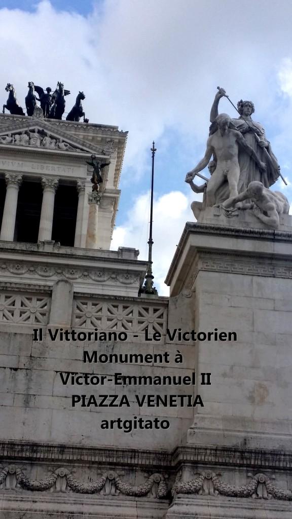 il vittoriano le victorien monument à emmanuel II Piazza venetia artgitato 4
