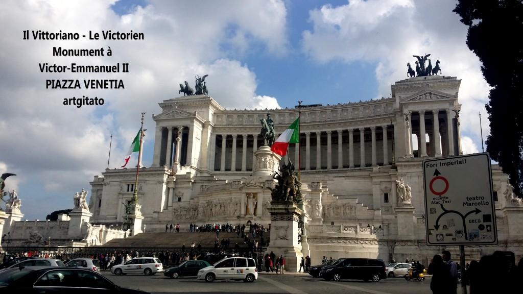 il vittoriano le victorien monument à emmanuel II Piazza venetia artgitato 6
