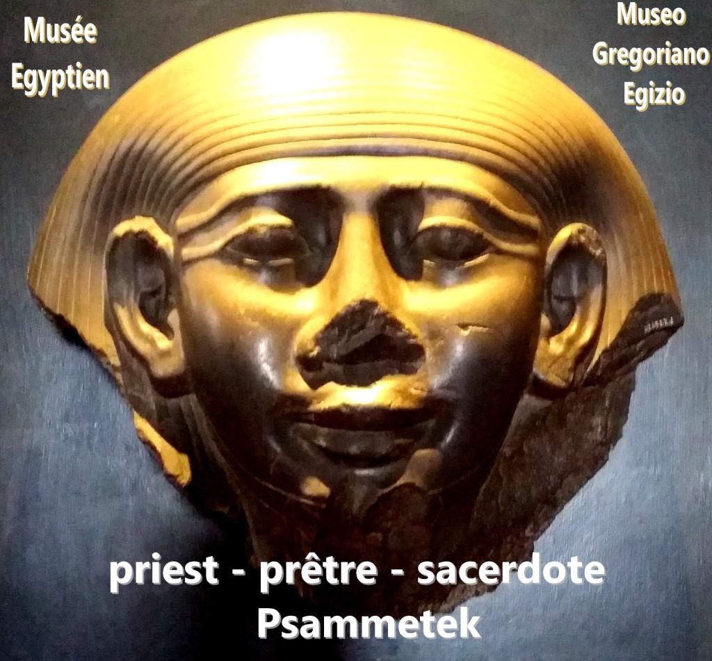 priest prêtre sacerdote Psammetek Museo Gregoriano Egizio musée egyptien musées du vatican musei vaticano