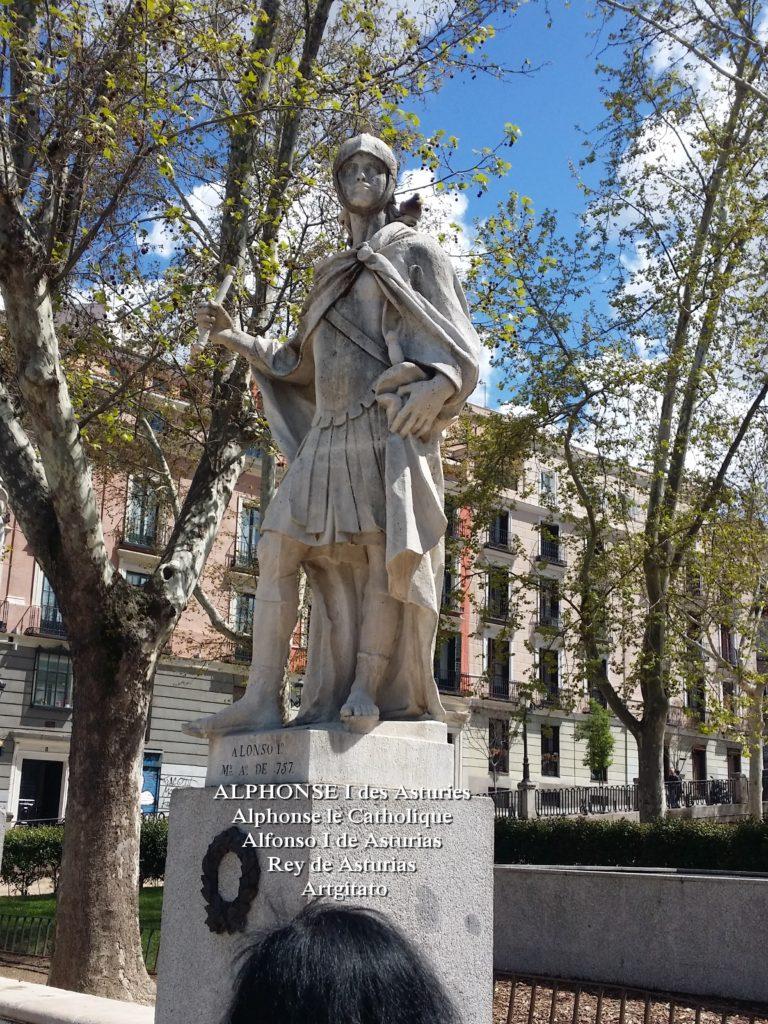 ALPHONSE I des Asturies Alfonse I Le catholique Alfonso I de Asturias Artgitati Plaza de Oriente