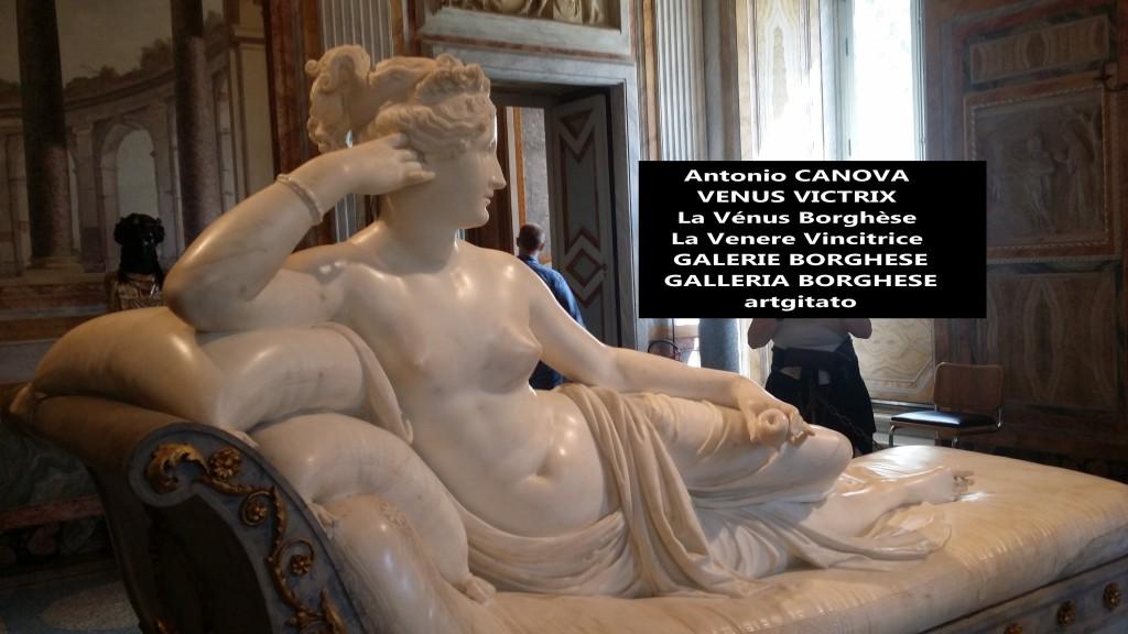 Antonio CANOVA VENUS VICTRIX - La Vénus Borghèse - La Venere Vincitrice - GALERIE BORGHESE - GALLERIA BORGHESE artgitato (1)