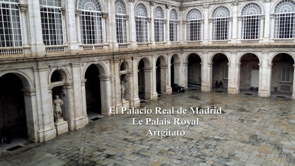 El Palacio Real de Madrid Le Palais Royal de Madrid Artgitato 2