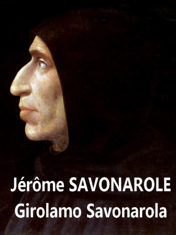 Girolamo_Savonarola Jérôme Savonarole