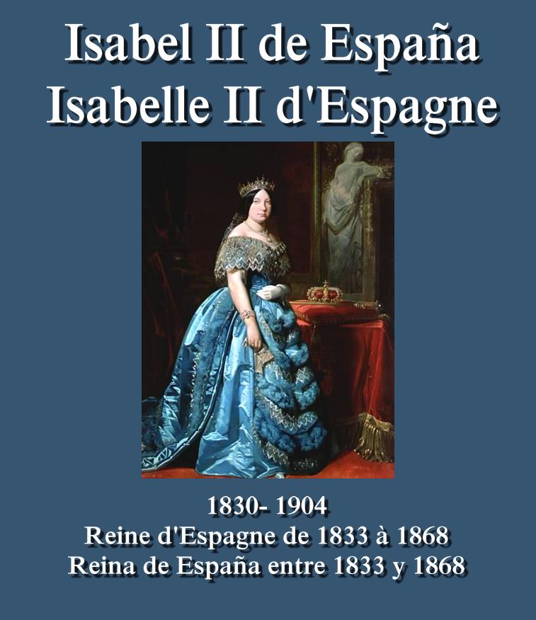 Isabel II Isabelle II d'Espagne Reine