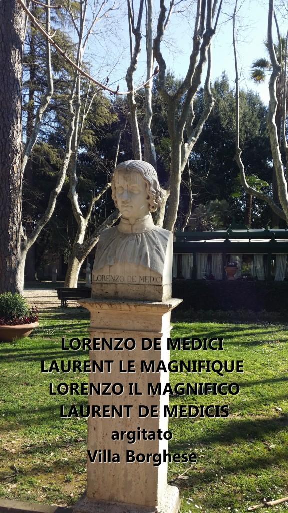 LORENZO DE MEDICI Laurent de Medicis Laurent le magnifique Lorenzo il magnifico artgitato villa borghese rome roma