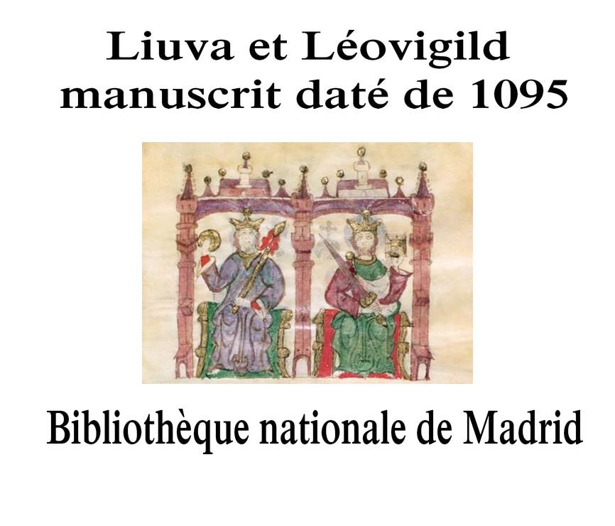 Liuva_I_Leovigild Liuva et Léovigild, manuscrit daté de 1095, Bibliothèque nationale de Madrid